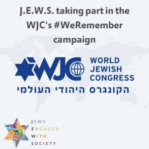 J.E.W.S. taking part in the WJC's #WeRemember campaign
