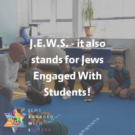 J.E.W.S. - it also stands for Jews Engaged With Students!
